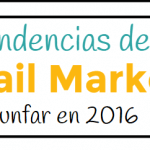{Infografia} 11 tendencias de  email marketing para triunfar en 2016